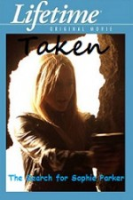 Watch Taken: The Search for Sophie Parker