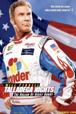 Watch Talladega Nights: The Ballad of Ricky Bobby