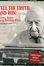 Watch Tell the Truth and Run: George Seldes and the American Press