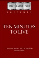 Watch Ten Minutes to Live