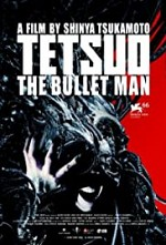 Watch Tetsuo: The Bullet Man