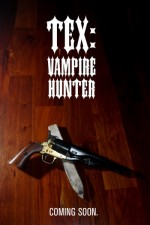 Watch Tex: Vampire Hunter
