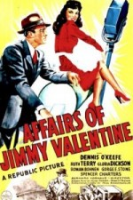 Watch The Affairs of Jimmy Valentine