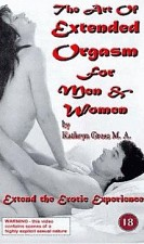 Watch The Art of Extended Orgasm for Men and Women