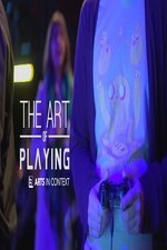 Watch The Art of Playing