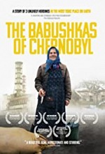 Watch The Babushkas of Chernobyl