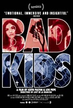 Watch The Bad Kids
