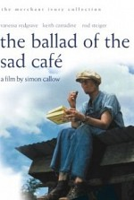 Watch The Ballad of the Sad Cafe