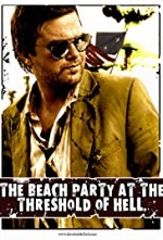 Watch The Beach Party at the Threshold of Hell