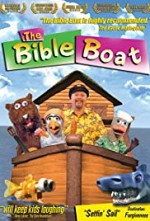 Watch The Bible Boat
