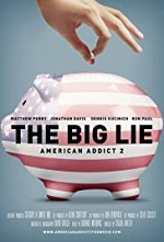 Watch The Big Lie: American Addict 2