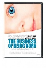 Watch The Business of Being Born