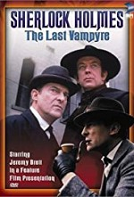 Watch The Case-Book of Sherlock Holmes The Last Vampyre