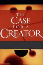 Watch The Case for a Creator