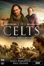 The Celts: Blood, Iron and Sacrifice with Alice Roberts and Neil Oliver SE