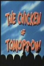 Watch The Chicken of Tomorrow