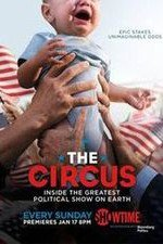 The Circus: Inside the Greatest Political Show on Earth S01E26