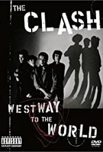 Watch The Clash: Westway to the World