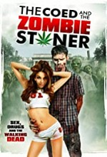 Watch The Coed and the Zombie Stoner