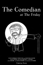 Watch The Comedian at The Friday