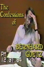 Watch The Confessions of Bernhard Goetz