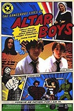 Watch The Dangerous Lives of Altar Boys