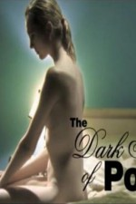 Watch The Dark Side of Porn