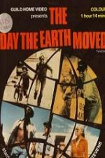 Watch The Day the Earth Moved