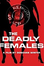 Watch The Deadly Females