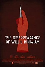 Watch The Disappearance of Willie Bingham