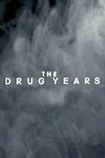The Drug Years SE