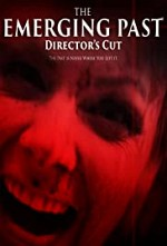Watch The Emerging Past Director's Cut