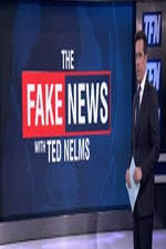 Watch The Fake News with Ted Nelms