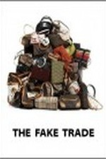 Watch The Fake Trade