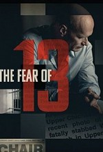 Watch The Fear of 13