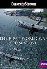 Watch The First World War from Above