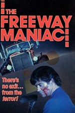 Watch The Freeway Maniac
