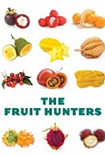 Watch The Fruit Hunters