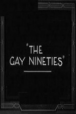 Watch The Gay Nighties