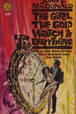 Watch The Girl, the Gold Watch & Everything