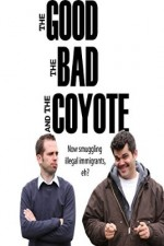 Watch The Good, the Bad and the Coyote