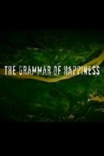 Watch The Grammar of Happiness