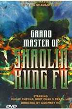 Watch The Grandmaster of Shaolin Kung Fu