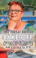 The Great British Bake Off: An Extra Slice SE