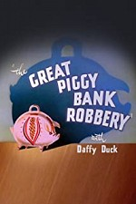 Watch The Great Piggy Bank Robbery