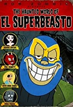 Watch The Haunted World of El Superbeasto