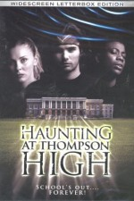 Watch The Haunting at Thompson High