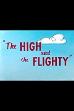 Watch The High and the Flighty