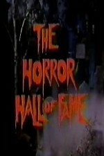 Watch The Horror Hall of Fame: A Monster Salute