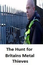 Watch The Hunt for Britain's Metal Thieves